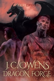 Dragon Forge ebook by J. C. Owens