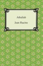 Athaliah ebook by Jean Racine