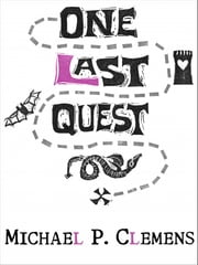 One Last Quest ebook by Michael P. Clemens