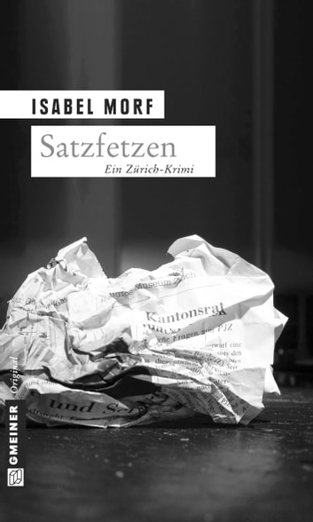 Satzfetzen - Kriminalroman ebook by Isabel Morf