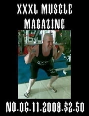JASON W. NOSEWORTHY'S XXXL MUSCLE MAGAZINE NO.06 ebook by JASON W. NOSEWORTHY