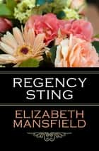 Regency Sting ebook by