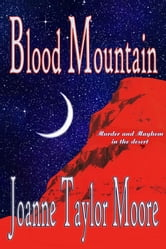 Blood Mountain ebook by Joanne Taylor Moore