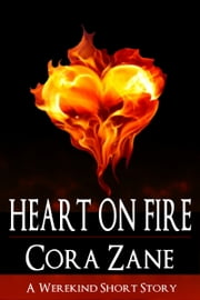 Heart On Fire ebook by Cora Zane
