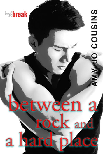Between a Rock and a Hard Place ebook by Amy Jo Cousins