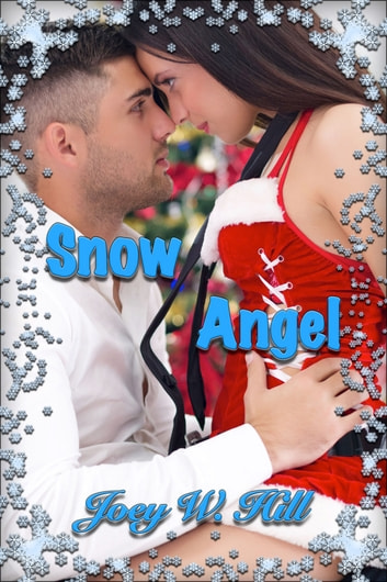 Snow Angel ebook by Joey W. Hill