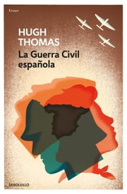 La guerra civil española ebooks by Hugh Thomas