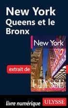 New York : Queens et le Bronx ebook by Collectif