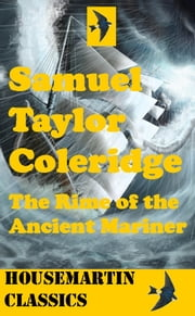 The Rime of Ancient Mariner; In Seven Parts ebook by Samuel Taylor Coleridge
