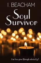 Soul Survivor ebook by I. Beacham