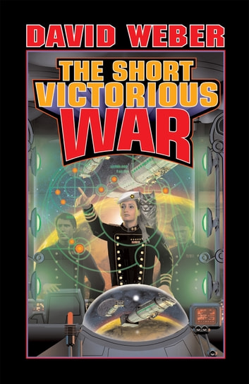 The Short Victorious War ebook by David Weber
