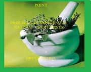 POINT - PROVISION OF INDIGENOUS NATURAL TREATMENTS ebook by Bruce Nkiria