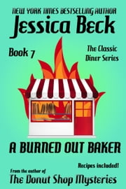 A Burned Out Baker ebook by Jessica Beck