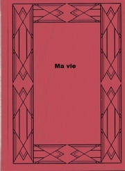 Ma vie ebook by Anton Tchekhov