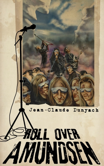 Roll Over, Amundsen ebook by Jean-Claude Dunyach