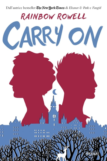 Carry on (versione italiana) ebook by Rainbow Rowell