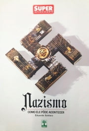 Nazismo - Como ele pôde acontecer ebook by Kobo.Web.Store.Products.Fields.ContributorFieldViewModel