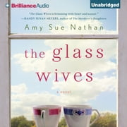 Glass Wives, The - A Novel audiobook by Amy Sue Nathan
