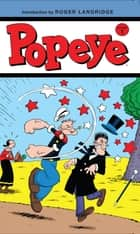 Popeye Vol. 1 ebook by Landridge,  Roger; Ozella,  Bruce; Wheaton,  Ken; Neely,  Tom
