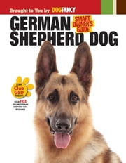 German Shepherd Dog ebook by Dog Fancy Magazine