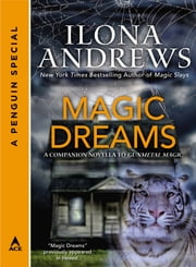Magic Dreams - A Penguin Special from Ace ebook by Ilona Andrews