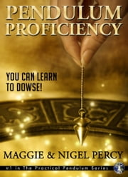 Pendulum Proficiency ebook by Maggie Percy, Nigel Percy