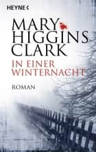In einer Winternacht ebook by Mary Higgins Clark