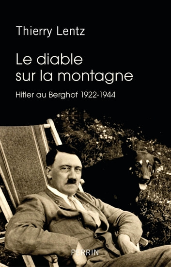 Le diable sur la montagne ebook by Thierry LENTZ