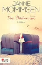 Die Bücherinsel eBook by Janne Mommsen