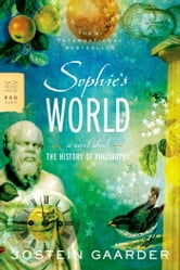 Sophie's World - A Novel About the History of Philosophy ebook by Jostein Gaarder