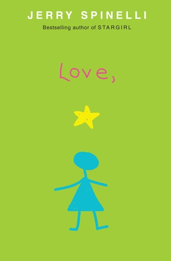 Love, Stargirl ebook by Jerry Spinelli
