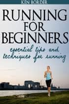 Running for Beginners ebook by