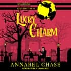 Lucky Charm audiobook by Annabel Chase