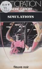 Simulations ebook by André Caroff
