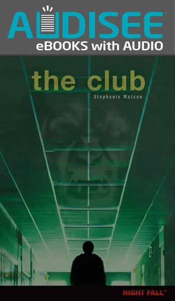 The Club ebook by Stephanie Watson