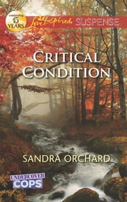 Critical Condition ebook by Sandra Orchard