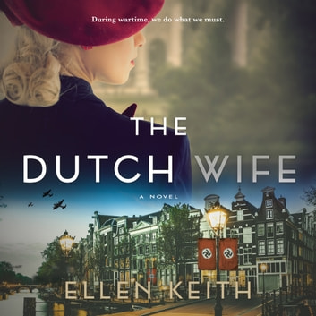 The Dutch Wife audiobook by Ellen Keith