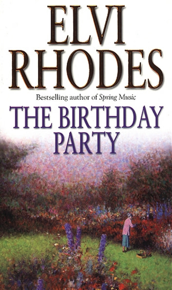 The Birthday Party ebook by Elvi Rhodes