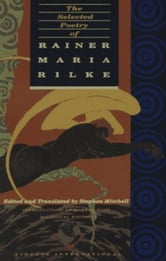 The Selected Poetry of Rainer Maria Rilke ebook by Rainer Maria Rilke