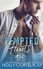 Tempted Hearts - Barrett Ridge, #2 ebook by