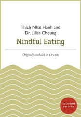 Mindful Eating - A HarperOne Select ebook by Thich Nhat Hanh,Lilian Cheung
