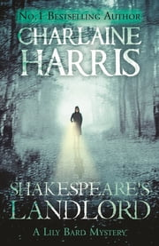 Shakespeare's Landlord - A Lily Bard Mystery 電子書籍 by Charlaine Harris