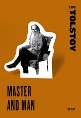 Master and Man ebook by Leo Tolstoy