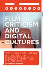 Film Criticism and Digital Cultures ebook by Andrew McWhirter