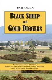 Black Sheep and Gold Diggers ebook by Barry Allan