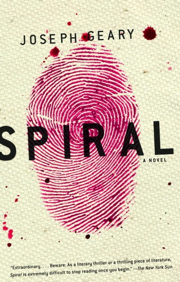 Spiral - A Novel ebook by Joseph Geary
