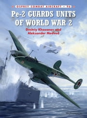 Pe-2 Guards Units of World War 2 ebook by Andrey Yurgenson,Dmitriy khazanov