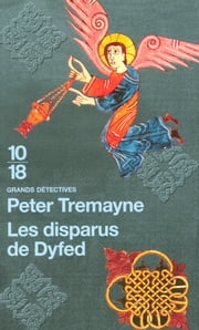 Les disparus de Dyfed ebook by Peter TREMAYNE