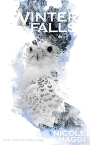 Winter Falls ebook by Nicole Maggi