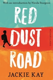 Red Dust Road ebook by Jackie Kay
